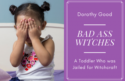 Dorothy Good accused of witchcraft